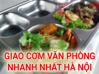 GIao cơm văn phòng - giao cơm hộp ngon tại Hà Nội
